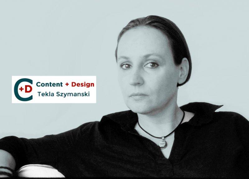 Content + Design LLC: Tekla Szymanski